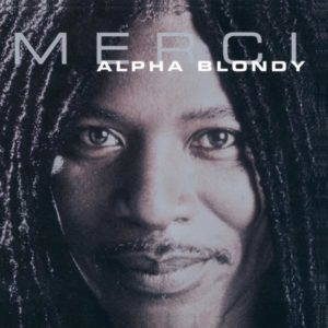 alpha blondy merci