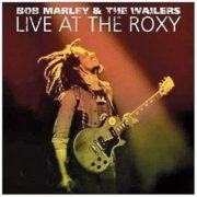 bob marley live a the roxy